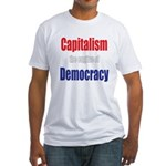 Capitalism the engine of Democracy Fitted T-Shirt