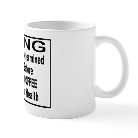 COFFEE WARNING Mug