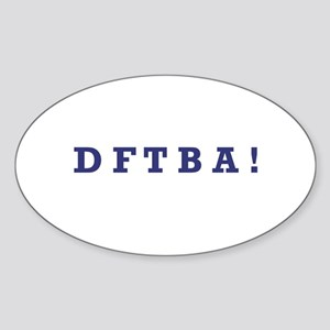 DFTBA - Oval Sticker