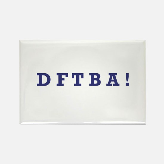 DFTBA - Rectangle Magnet