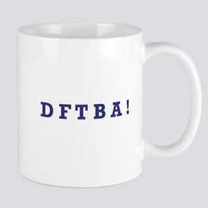 DFTBA - Mug