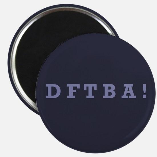 DFTBA - Magnet