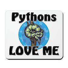 Pythons Love Me Mousepad