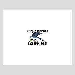 Purple Martins Love Me Small Poster