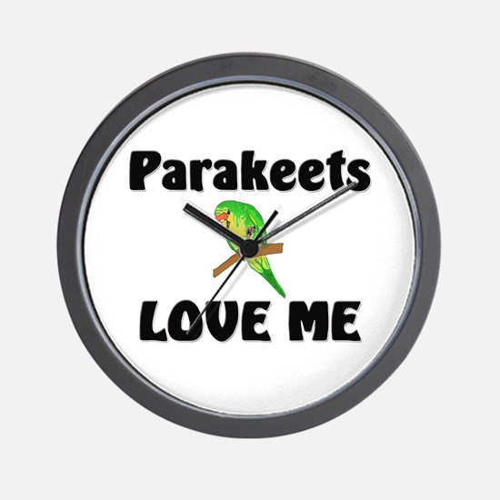 Parakeets Love Me Wall Clock
