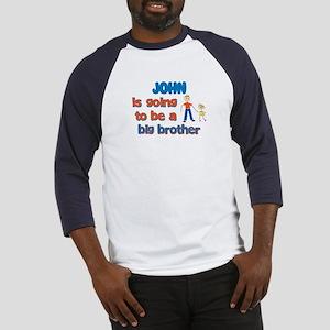 John - Big Brother To Be Baseball Jersey