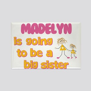 Madelyn - Big Sister To Be Rectangle Magnet
