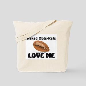 Naked Mole-Rats Love Me Tote Bag