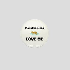 Mountain Lions Love Me Mini Button