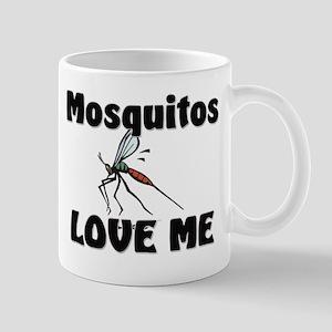 Mosquitos Love Me Mug