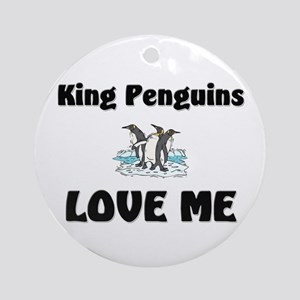 King Penguins Love Me Ornament (Round)