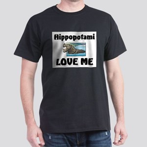 Hippopotami Love Me Dark T-Shirt