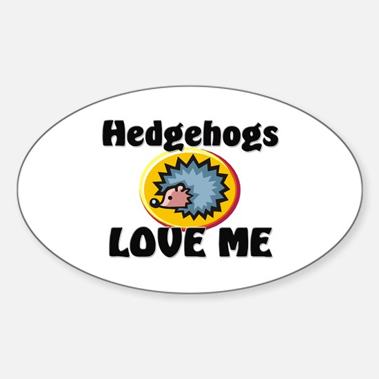 Hedgehogs Love Me Oval Decal