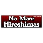 No More Hiroshimas Bumper Sticker
