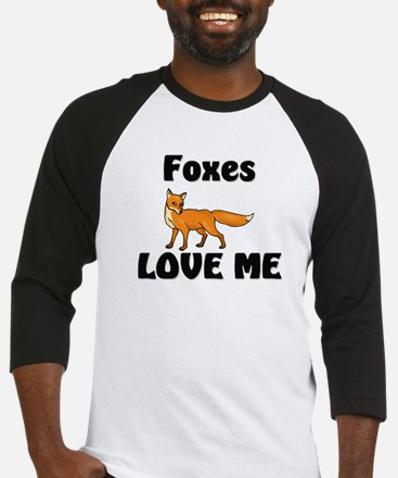 Foxes Love Me Baseball Jersey