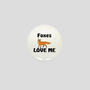 Foxes Love Me Mini Button