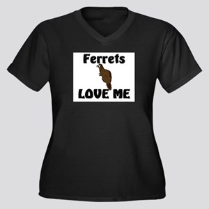 Ferrets Love Me Women's Plus Size V-Neck Dark T-Sh