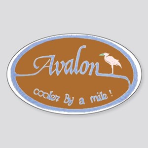 Avalon ... Cooler by a mile! Oval Sticker