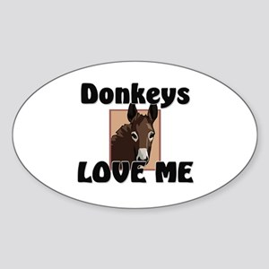 Donkeys Love Me Oval Sticker