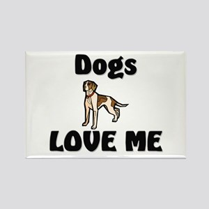 Dogs Love Me Rectangle Magnet