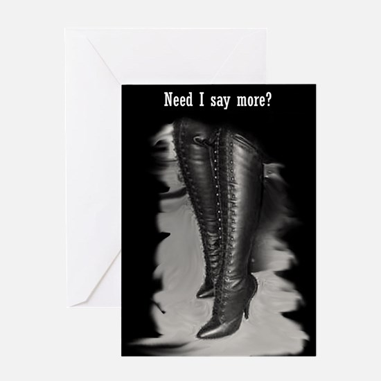"""Need I say more?"" Thigh high Greeting Cards (Pack"