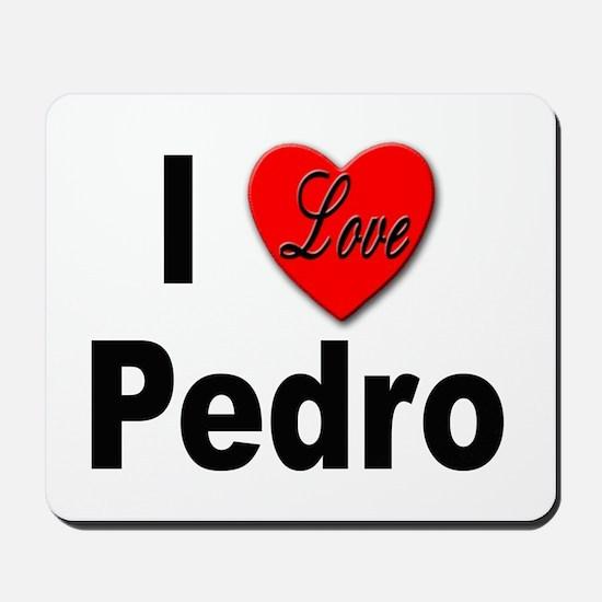 I Love Pedro Mousepad