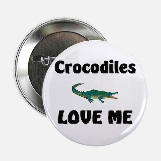 """Crocodiles Love Me 2.25"""" Button"""