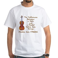 Funny Fiddle or Violin White T-Shirt