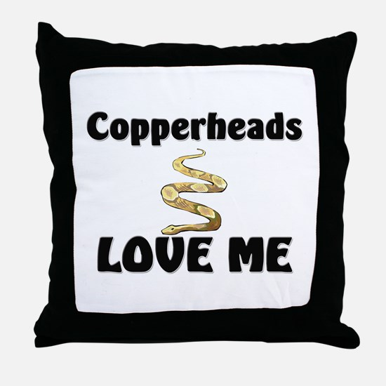 Copperheads Love Me Throw Pillow
