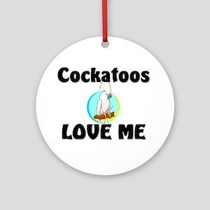 Cockatoos Love Me Ornament (Round)