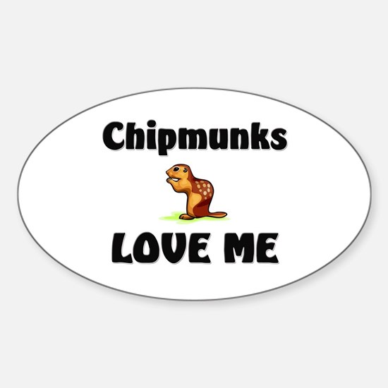 Chipmunks Love Me Oval Decal