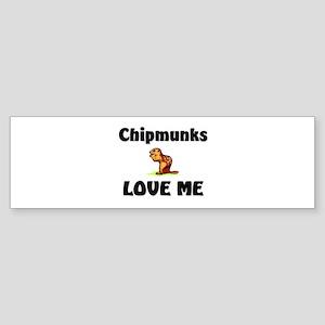 Chipmunks Love Me Bumper Sticker