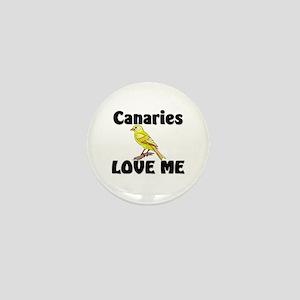 Canaries Love Me Mini Button