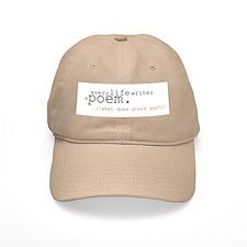 Every Life Writes a Poem Cap