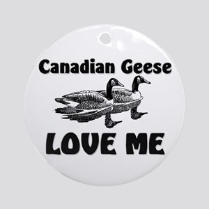 Canadian Geese Love Me Ornament (Round)