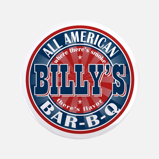 "Billy's All American Bar-b-q 3.5"" Button"