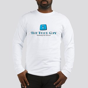 The Pool Guy Long Sleeve T-Shirt
