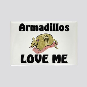 Armadillos Love Me Rectangle Magnet