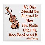 Funny Violin Quote Tile Coaster