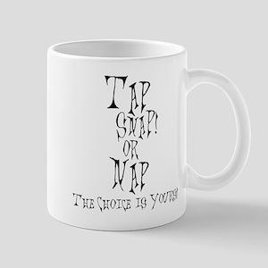 Tap Snap or Nap - 2 Mug