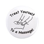 "Treat Yourself To A Massage 3.5"" Button (100"