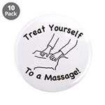"Treat Yourself To A Massage 3.5"" Button (10 p"