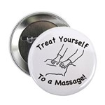 "Treat Yourself To A Massage! 2.25"" Button"