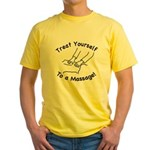 Treat Yourself To A Massage! Yellow T-Shirt