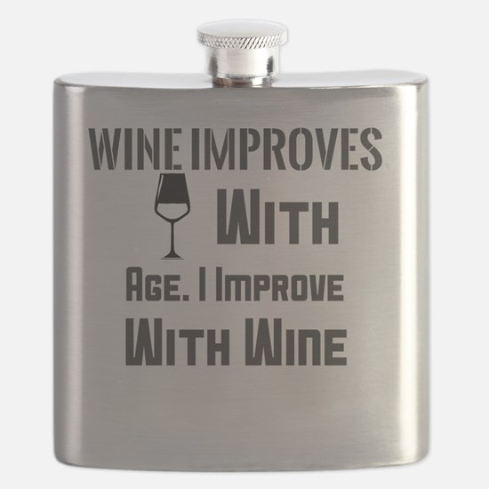 Cute Just like wine i improve with age Flask