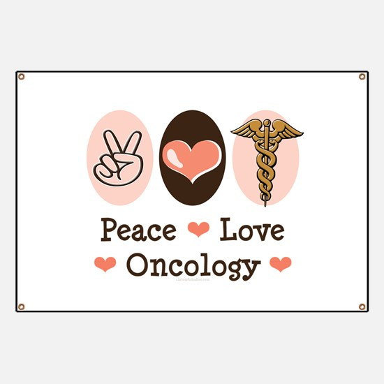 Peace Love Oncology Banner