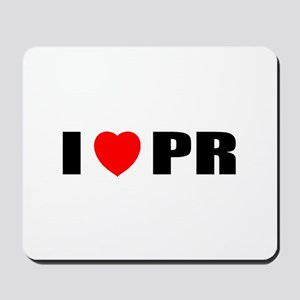I Love PR Mousepad