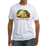 grow your veggies Fitted T-Shirt
