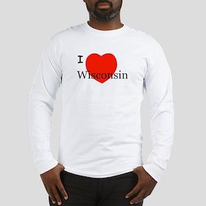 I Love Wisconsin! Long Sleeve T-Shirt