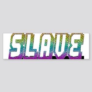 SLAVE-RAINBOW OUTLINE Bumper Sticker